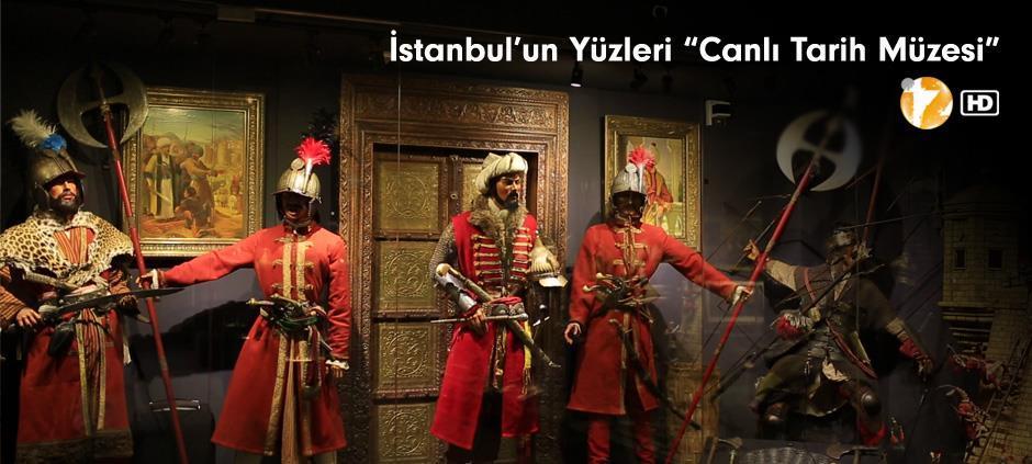 İstanbul'un Yüzleri: Canlı Tarih Müzesi
