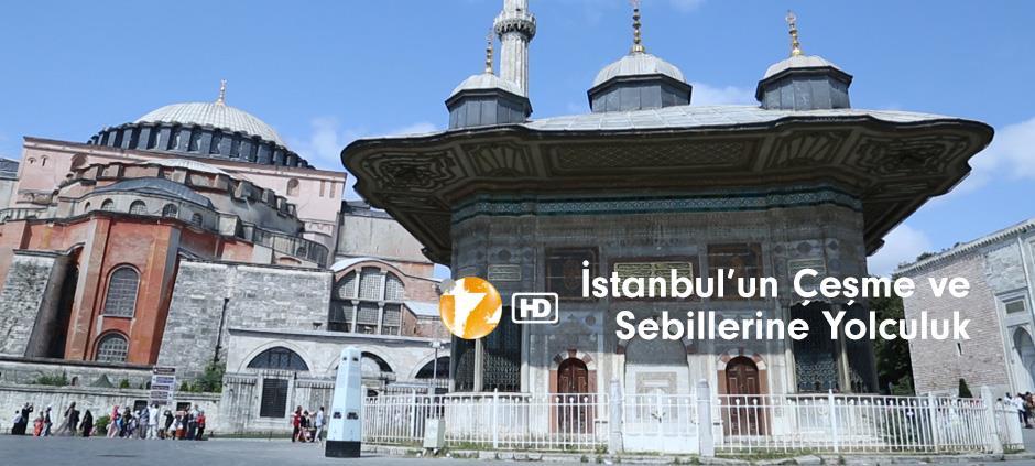 İstanbul'un Çeşme ve Sebillerine Yolculuk